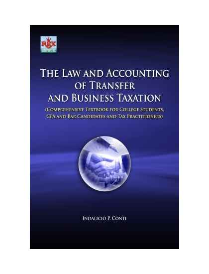 The Law and Accounting of Transfer and Business Taxation