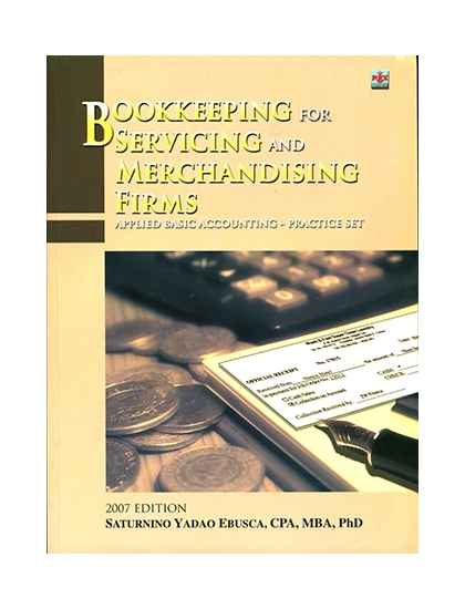 Bookkeeping for Servicing & Merchandising Firms (An Intro. To Acctg.)