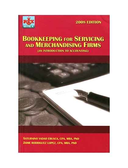Bookkeeping for Servicing & Merchandising Firms (An Introduction To Accounting)