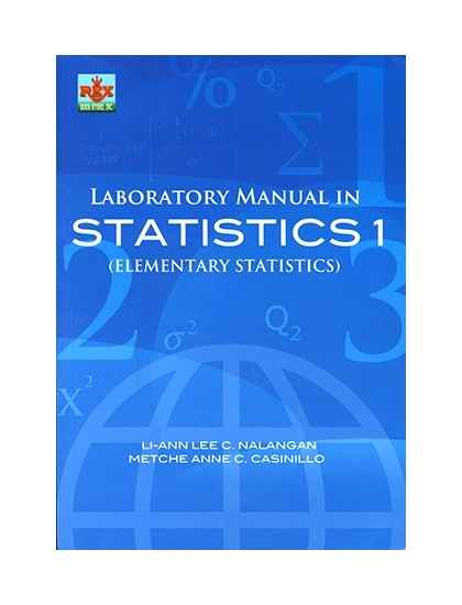 Laboratory Manual in Statistics 1(Elementary Statistics)