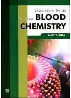 Laboratory Guide in Clinical Blood Chemistry