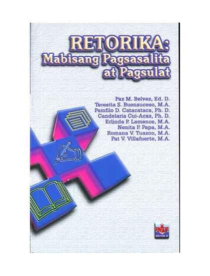 Retorika Mabisang Pagsasalita at Pagsulat