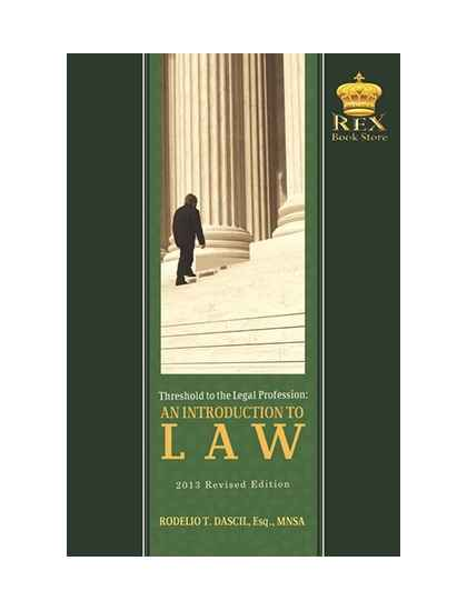 Introduction to Law: Threshold to the Legal Profession(Revised Edition)