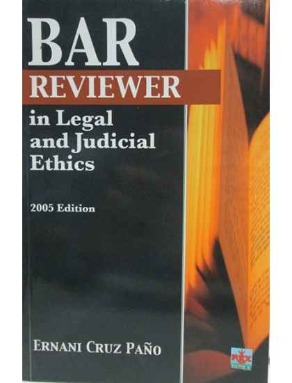 Bar Reviewer in Legal & Judicial Ethics