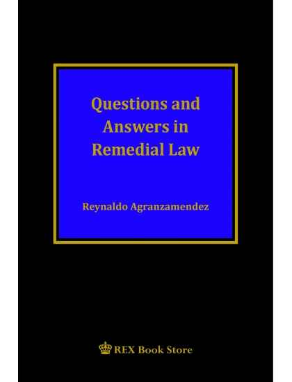 Questions and Answers in Remedial Law