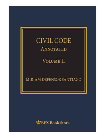 Civil Code Annotated Volume II [Clothbound]