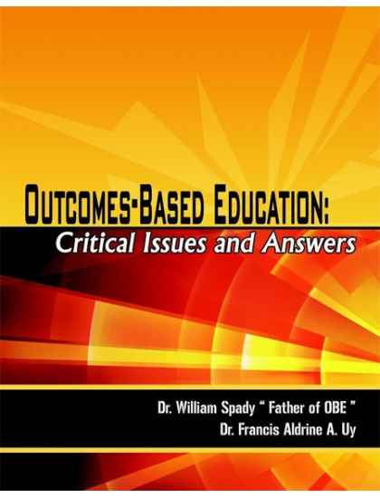 Outcome-Based Education: Critical Issues and Answers