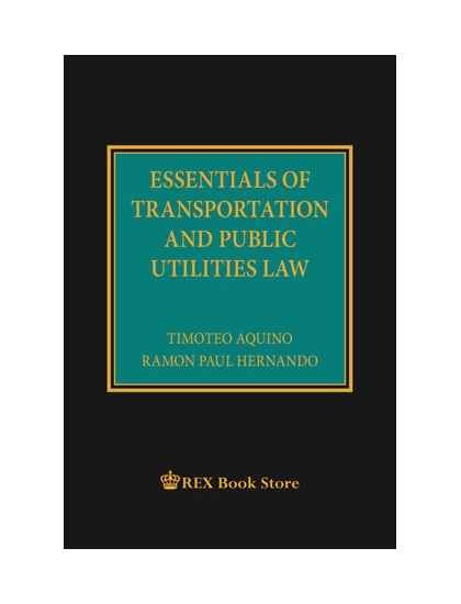 Essentials of Transportation and Public Utilities Law [Clothbound]