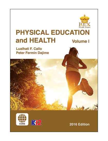 Physical Education and Health Volume I
