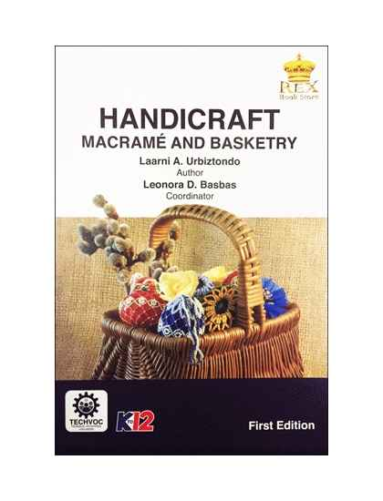 Handicraft Basketry : Handicraft basketry and macrame senior high school
