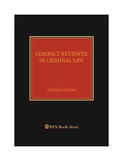 Compact Reviewer in Criminal Law [Clothbound]