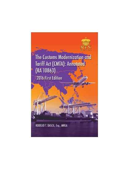 The Customs Modernization and Tariff Act: Annotated (RA 10863) Paper Bound