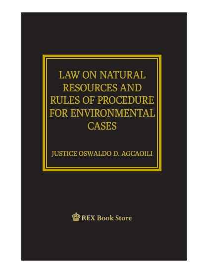 The Law on Natural Resources and Rules of Procedure for Environmental Cases(CLOTH BOUND)