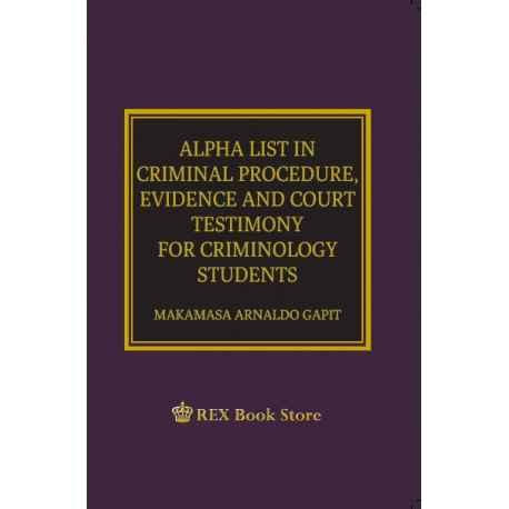 ALPHA LIST IN CRIMINAL PROCEDURE, EVIDENCE & COURT TESTIMONY (POCKET SIZE)