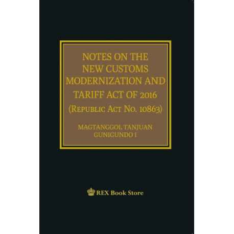 Notes on the New Customs Modernization and Tariff Act of 2016 (Cloth Bound)