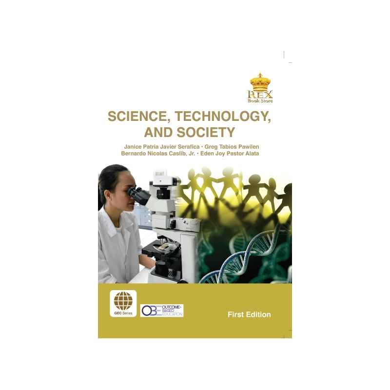 Science Technology: Science, Technology And Society