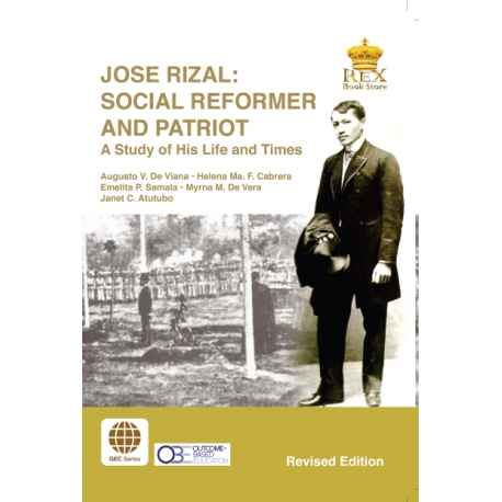 Jose Rizal : Social Reformer and Patriot (GEC Series)