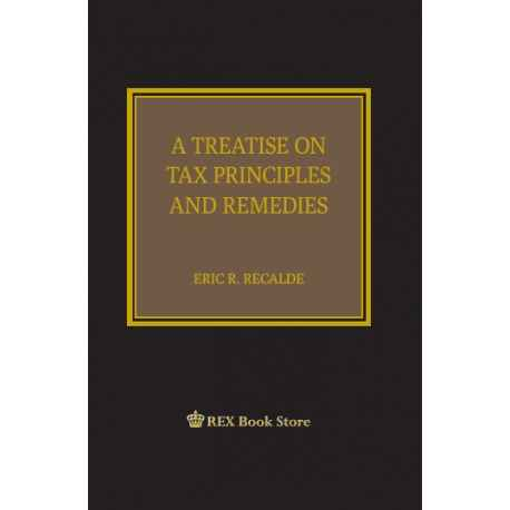 A Treatise on Tax Principles and Remedies (Cloth Bound)