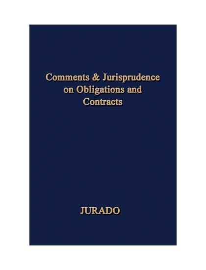 Comments & Jurisprudence on Obligations and Contracts