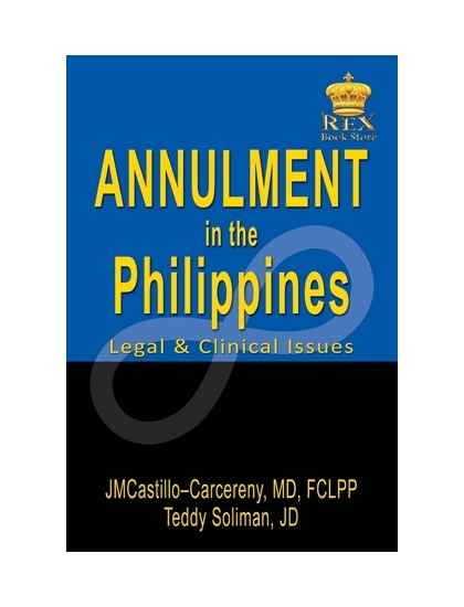 Annulment in the Philippines (Clinical and Legal Issues)