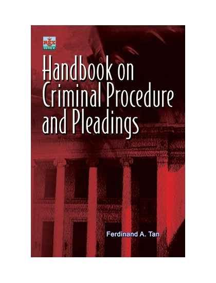 Handbook on Criminal Procedure and Pleading