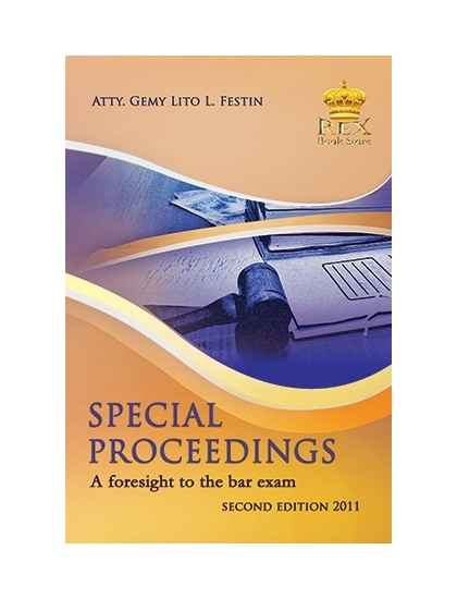 Special Proceedings (A Foresight to the Bar Exam)