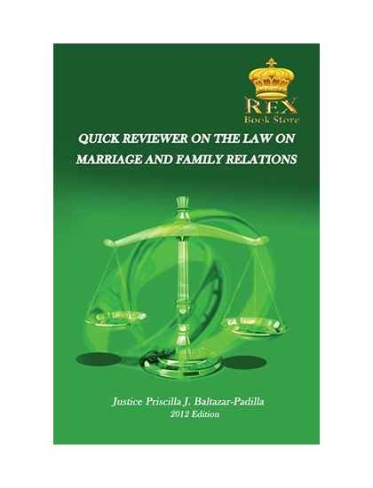 Quick Reviewer on the Law on Marriage and Family Relations