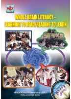 Whole Brain Literacy-Learning to Read/Reading to Learn