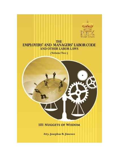 The Employers' and Managers' Labor Code and Other Labor Laws (Volume II)