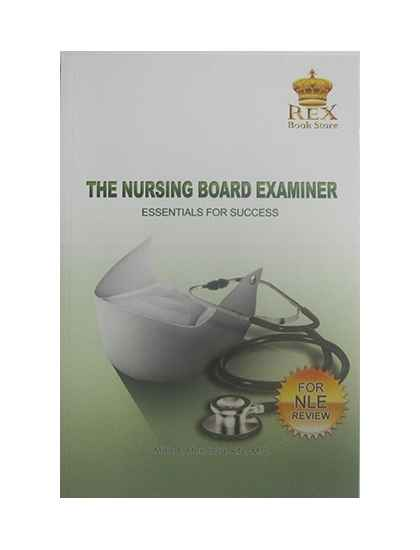 The Nursing Board Examiner Essentials for Success