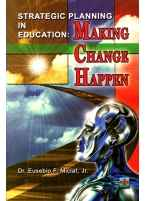 Strategic Planning in Education : Making Change Happen