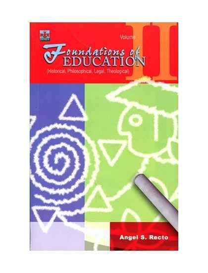 Foundations of Education Vol. II