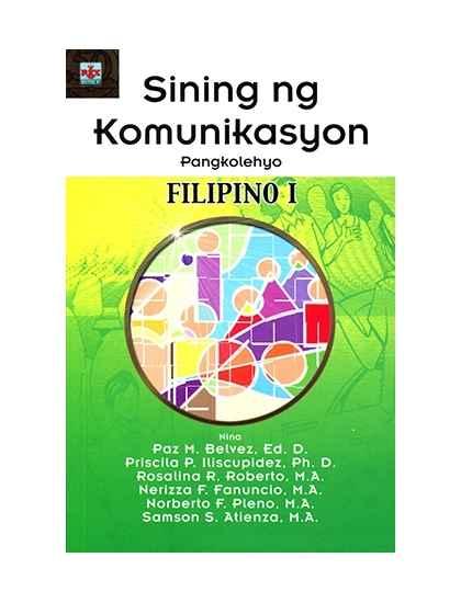 Sining ng Komunikasyon Pangkolehiyo: Filipino I
