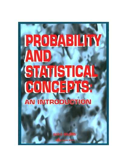 Probability and Statistical Concepts an Introduction