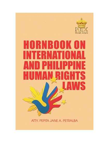 Hornbook on International and Philippine Human Rights Laws
