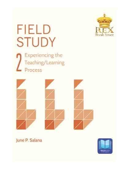 Field Study 2: Experiencing the Teaching/Learning Process