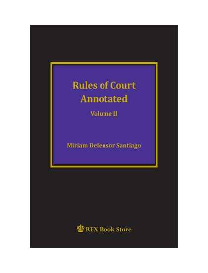 Rules of Court Annotated Vol. II (CB)