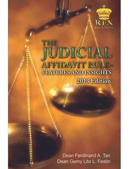 The Judicial Affidavit Rule: Features and Insights