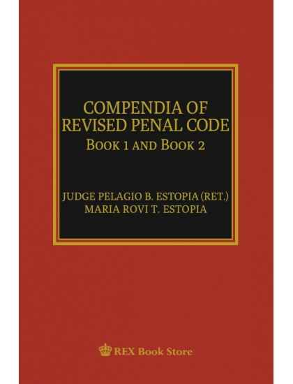 Compendia of Revised Penal Code Book 1 and 2 2nd Ed. [Paperbound]