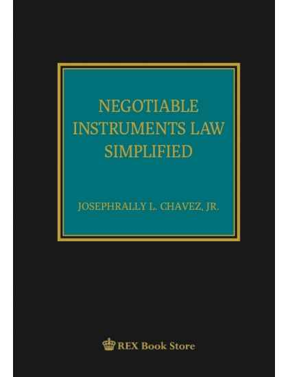 Negotiable Instruments Law Simplified (A Guide to Passing the Bar)