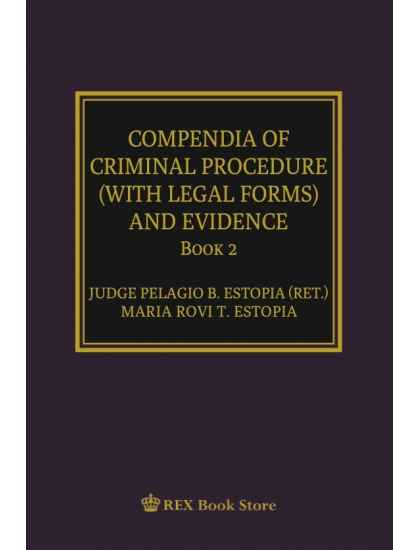 COMPENDIA OF CRIMINAL PROCEDURE (With Legal Forms) and Evidence [Paperbound]