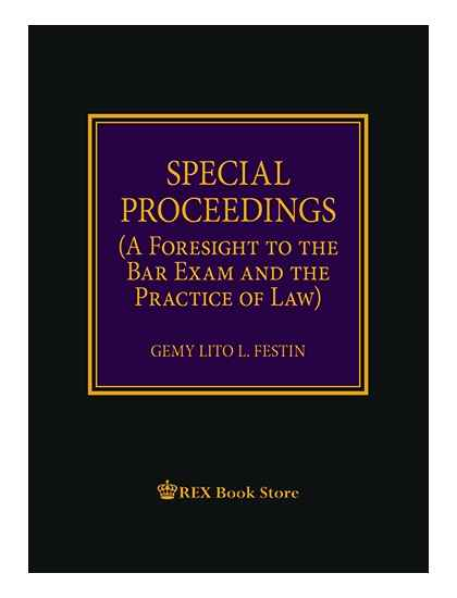 Special Proceedings (A Foresight to the Bar Exam & the Practice of Law) [Clothbound]
