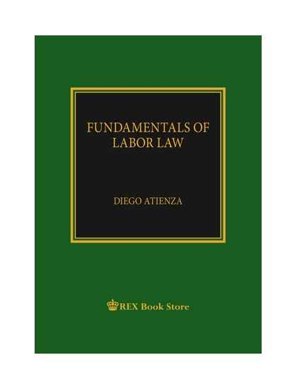 Fundamentals of Labor Law [Clothbound]