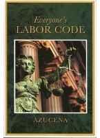 Everyone's Labor Code [Clothbound]