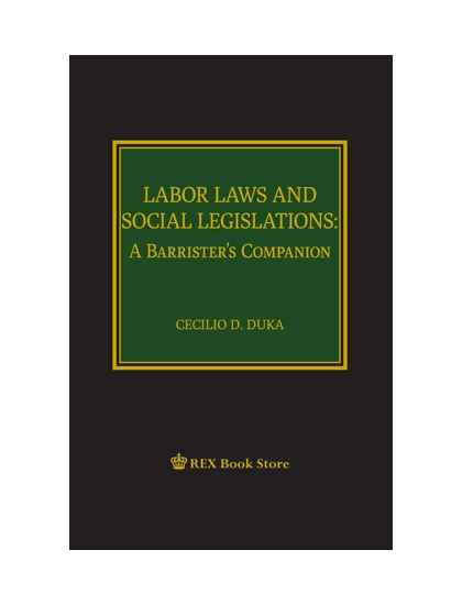 Labor Laws and Social Legislations: A Barrister's Companion [Clothbound]