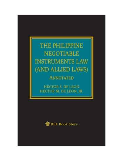 The Philippine Negotiable Instruments Law (and Allied Laws Annotated) [Clothbound]
