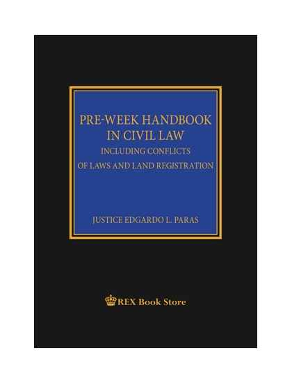 Pre-Week Handbook in Civil Law Including Conflicts of Laws and Land Registration [Clothbound]