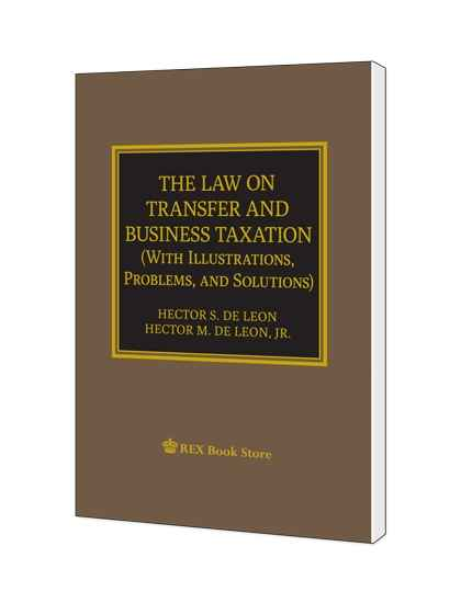 The Law on Transfer and Business Taxation (With Illustrations, Problems & Solutions)
