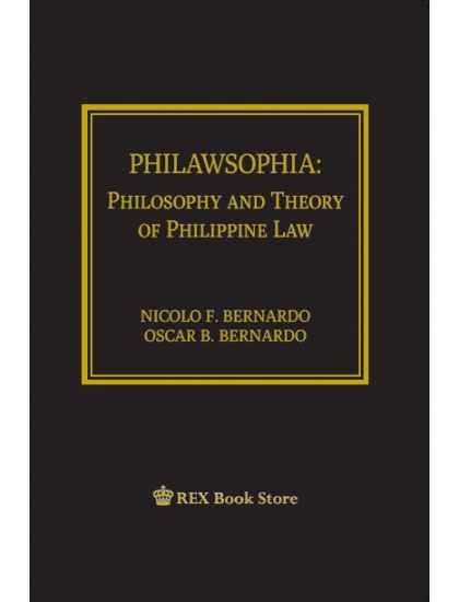 PHILAWSOPHIA: Philosophy and Theory of Law [ Paperbound ] Revised Edition