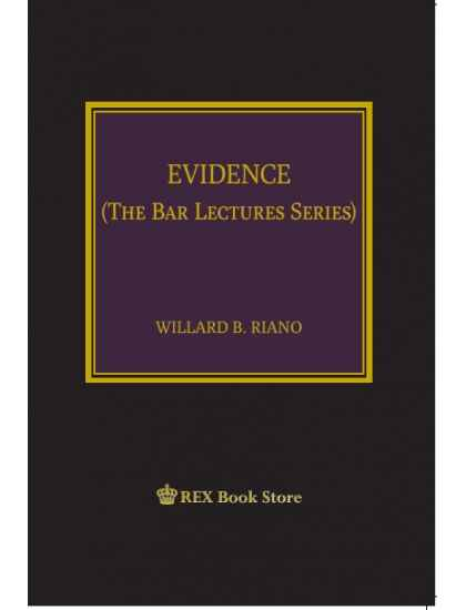 Evidence: The Bar Lectures Series
